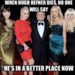 64-when-hugh-hefner-dies-no-one-will-say-funny