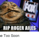 rip-roger-ailes-gone-too-soon-21483500