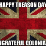 happy-treason-day-ungrateful-colonials-memeful-com-13902228